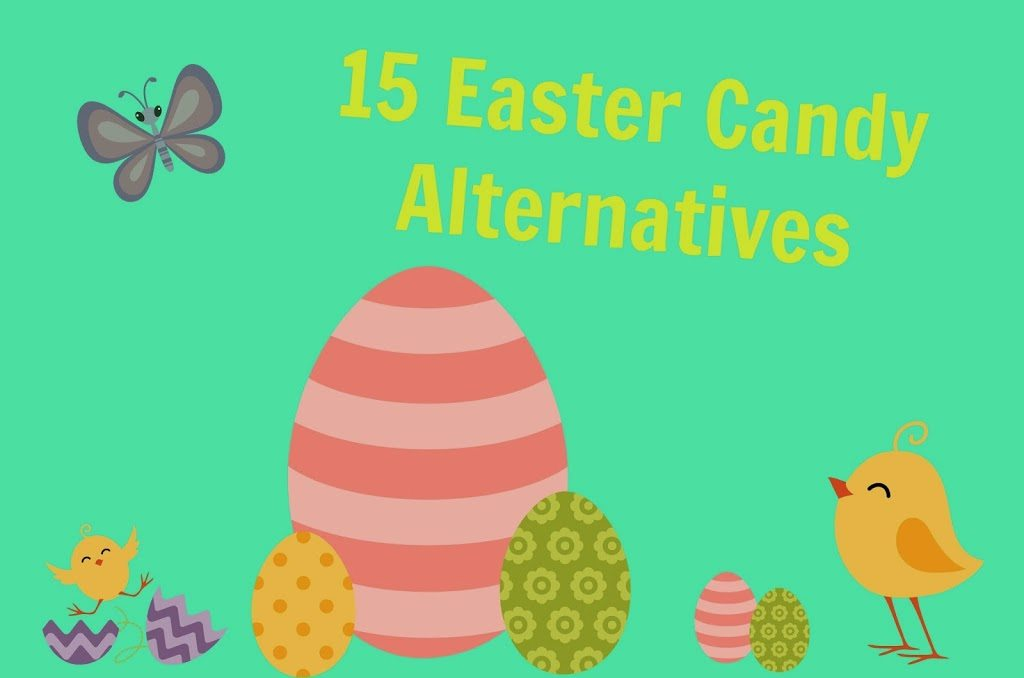Tired of all the holiday candy? Here are 15 Easter Candy Alternatives -