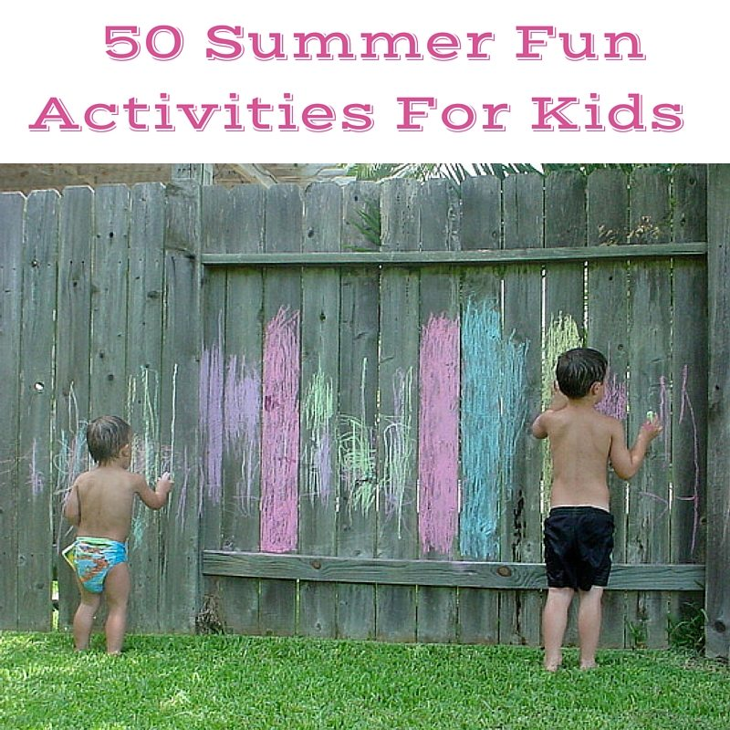 "Tired of Hearing - ""I'm Bored"" ? Here's 50 Summer Fun Activities For Kids To Help Keep Those Little Hands and Feet Busy"