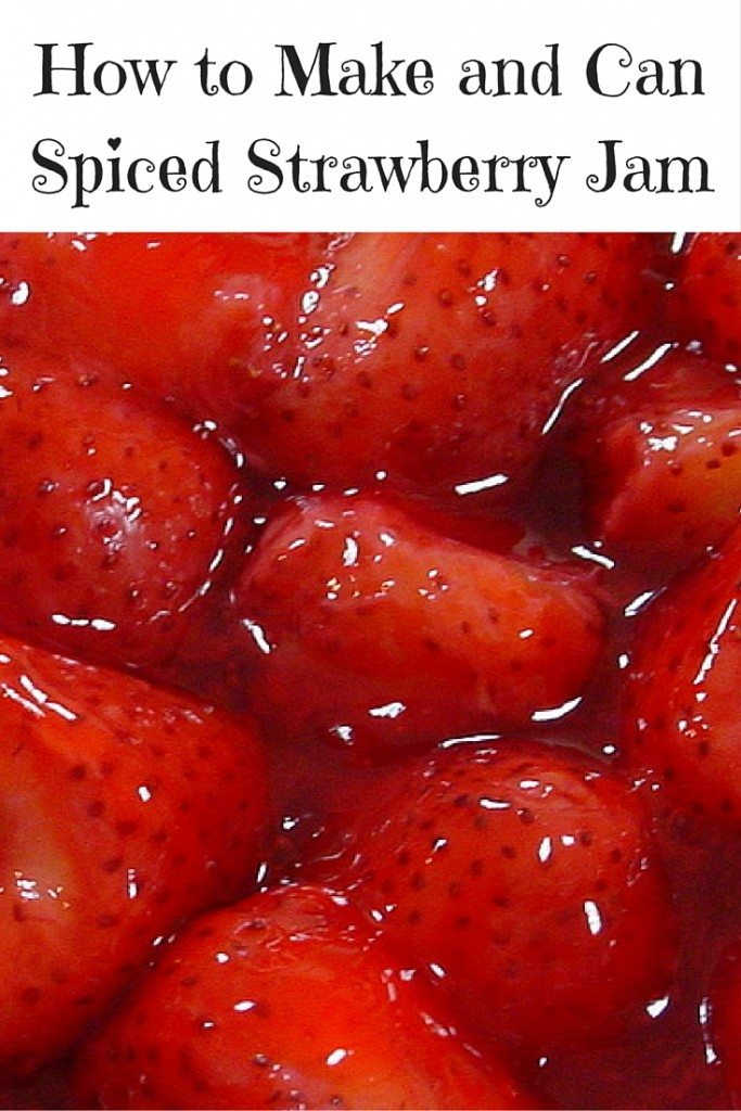How to Make and Can Spiced Strawberry Jam