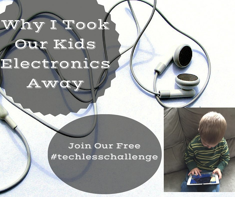 21 Day Tech Less Challenge - Why I Took Our Kids Electronics Away-2