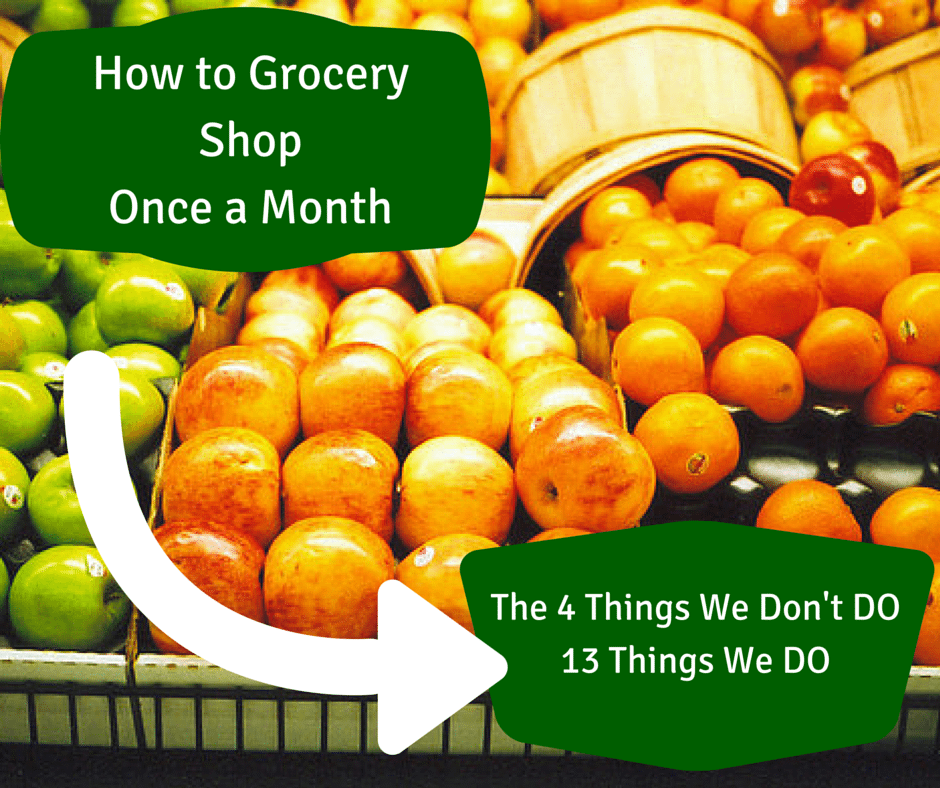 How to Grocery Shop Once a Month, Save Time, and Save Money - How my family of 6 makes it work and you can too!