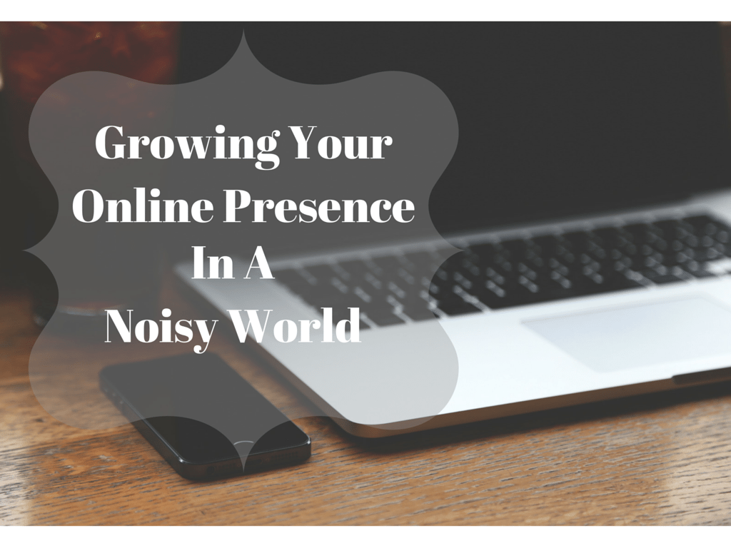 Growing Your Online Presence